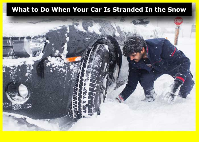 what-to-do-when-your-car-is-stranded-in-the-snow