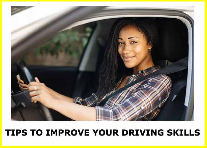 tips to improve your driving skills